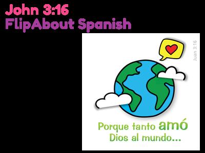 Spanish Evangelism Tool - John 3:16 FlipAbout