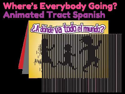 Spanish Gospel Tract - Where's Everybody Going?