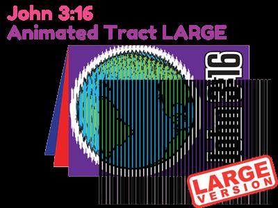 Large Bible Tract - John 3:16 Animated Tract