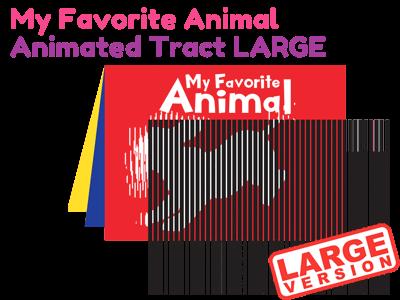 Large Gospel Tract - My Favorite Animal