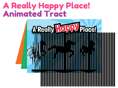 Bible Tract - A Really Happy Place