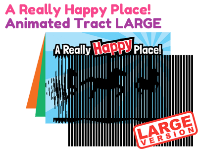 Large Bible Tract - A Really Happy Place