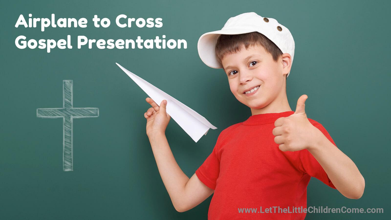 Airplane to Cross Gospel Presentation