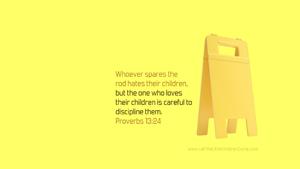 Bible Verses About Children Desktop Wallpaper Proverbs 13-24 Thumbnail