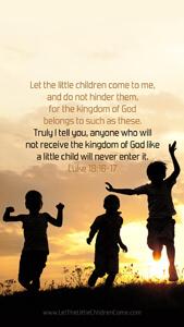 Bible Verses About Children Mobile Wallpaper Luke 18-16-17 Thumbnail