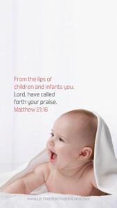 Bible Verses About Children Mobile Wallpaper Matthew 21-16 Thumbnail