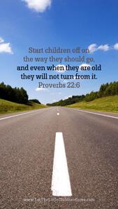 Bible Verses About Children Mobile Wallpaper Proverbs 22-6 Thumbnail