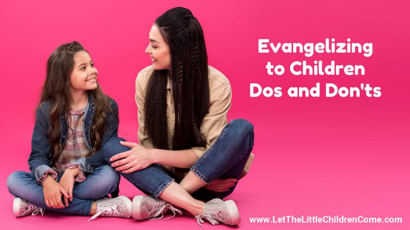 Evangelizing to Children