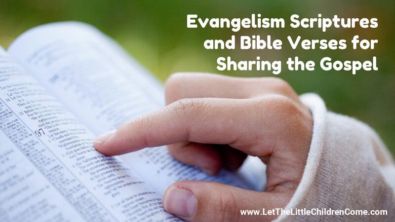 Evangelism Scriptures and Bible Verses for Sharing the Gospel