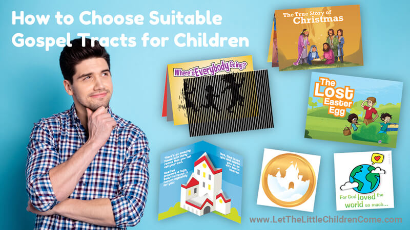 How to Choose Suitable Gospel Tracts for Children