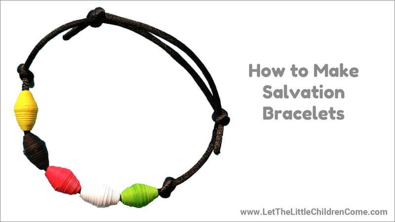 Make Salvation Bracelet