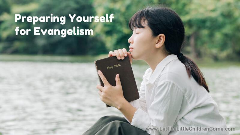 Preparing Yourself for Child Evangelism