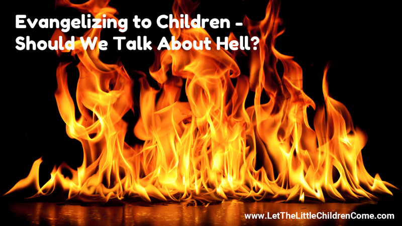 Explain the Plan of Salvation to Kids Without Dwelling on Hell